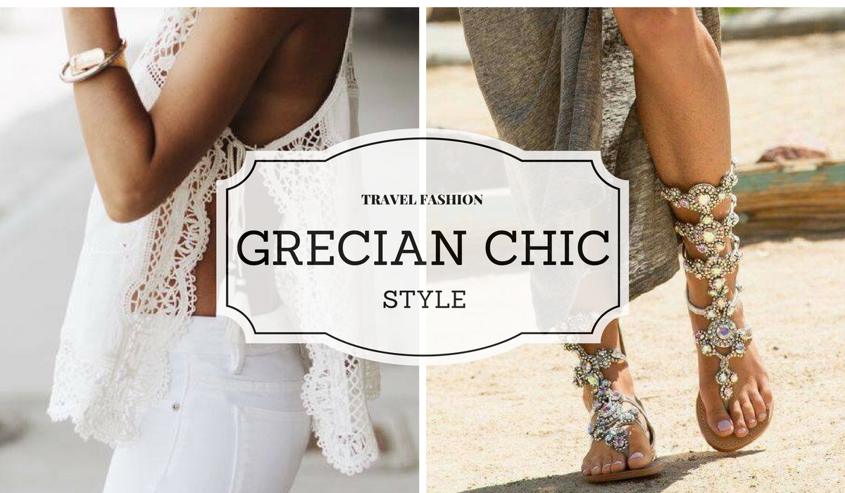#TRAVELFASHION: THE GRECIAN CHIC STYLE