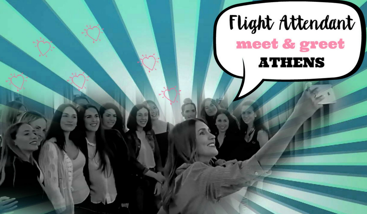 VIDEO: FLIGHT ATTENDANT MEET & GREET - ATHENS