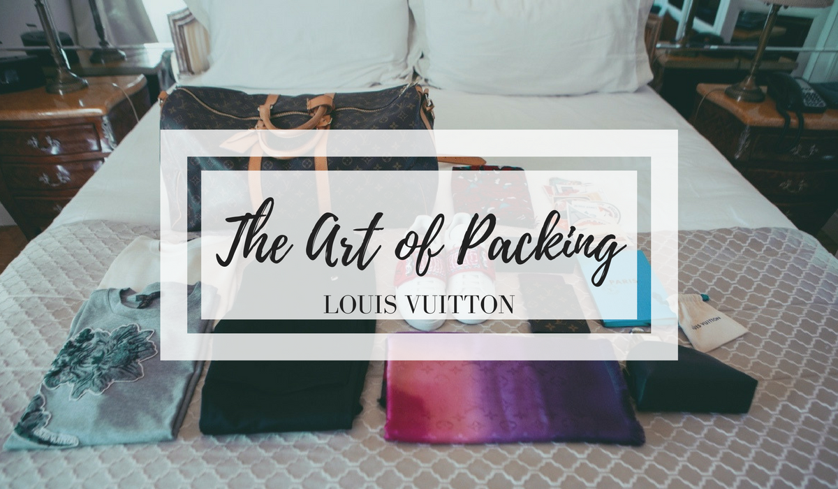 THE ART OF PACKING BY LOUIS VUITTON