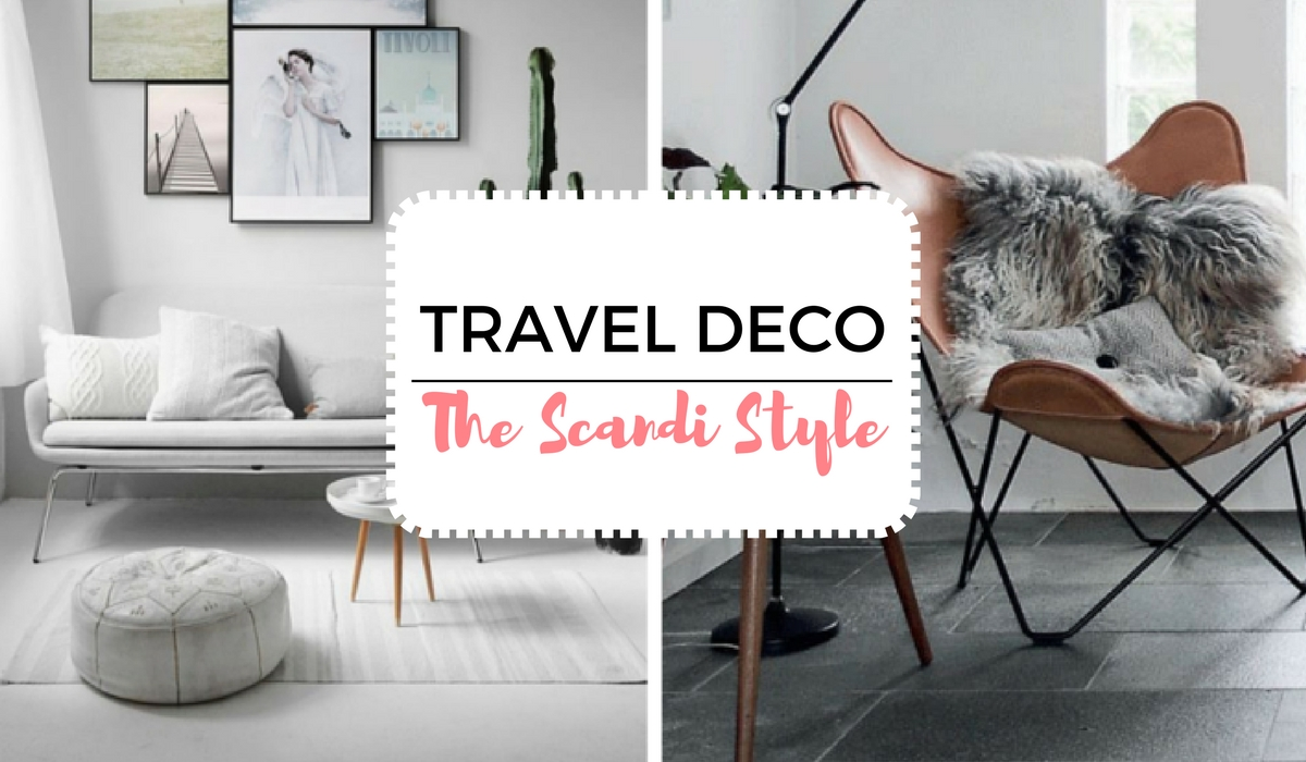 TRAVEL DECO IDEAS: THE SCANDI STYLE