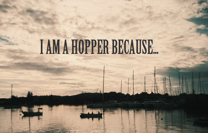 I am a Hopper because...