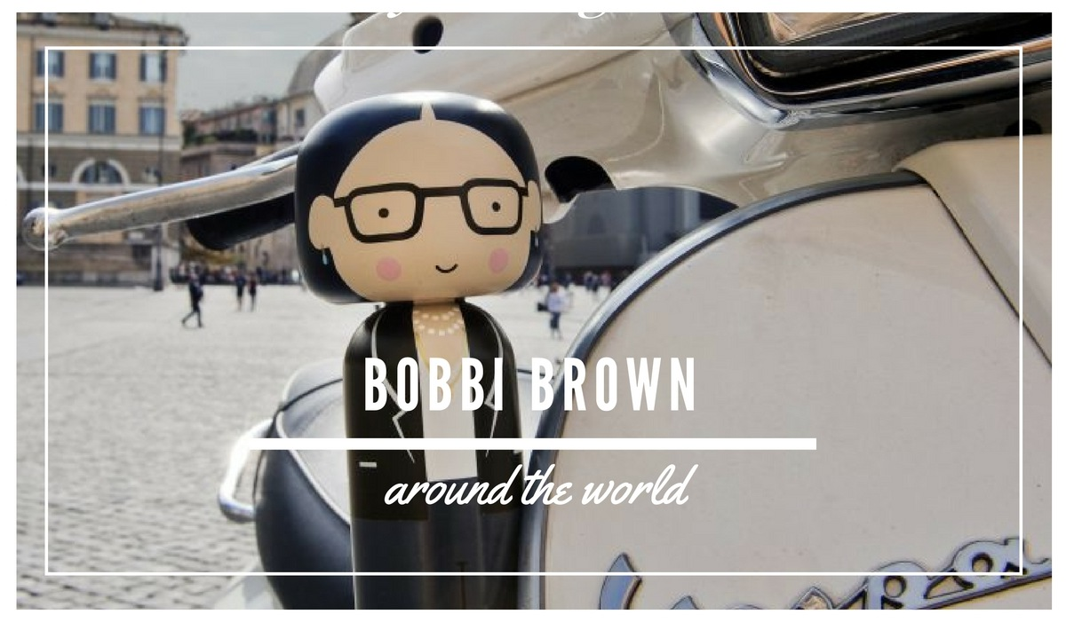 BOBBI BROWN AROUND THE WORLD